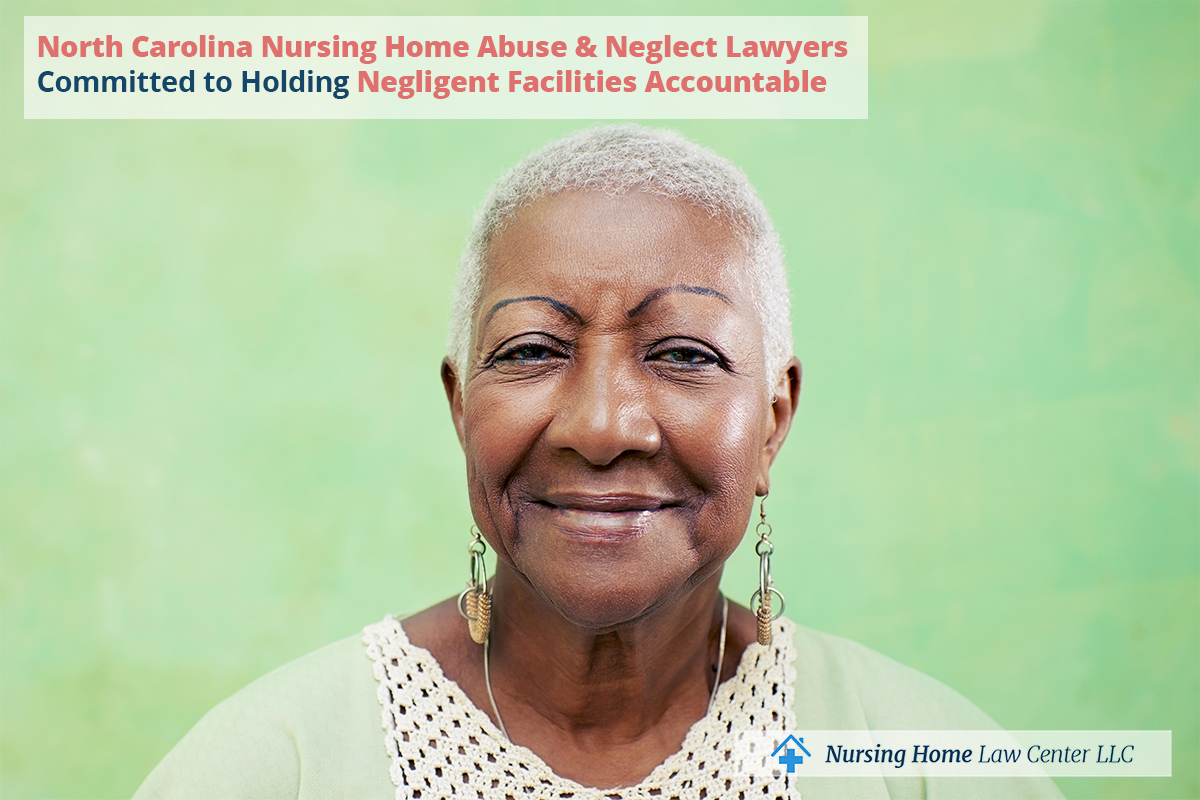 North Carolina Nursing Home Abuse & Neglect Lawyersr