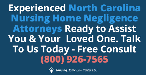North Carolina Nursing Home Negligence Attorney