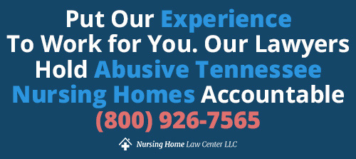 Tennessee Nursing Home Abuse Lawyers