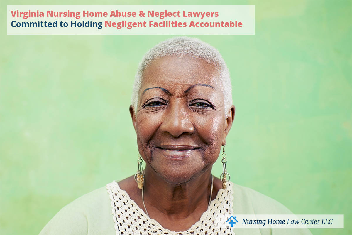 Virginia Nursing Home Abuse & Neglect Lawyers