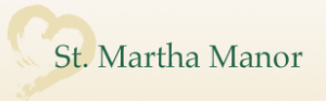 Nursing Home Spotlight: St. Martha Manor