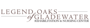 Legend Oaks Healthcare and Rehabilitation Center - Gladewater